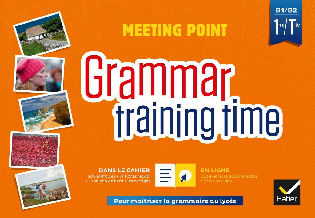 Grammar Training Time 1re - Tle