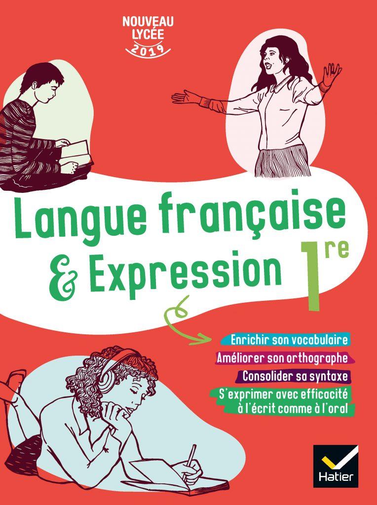 Langue française et expression 1re