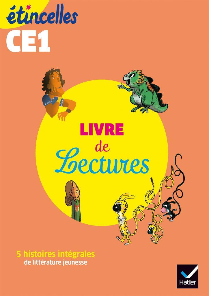 Etincelles - Livre de lectures CE1