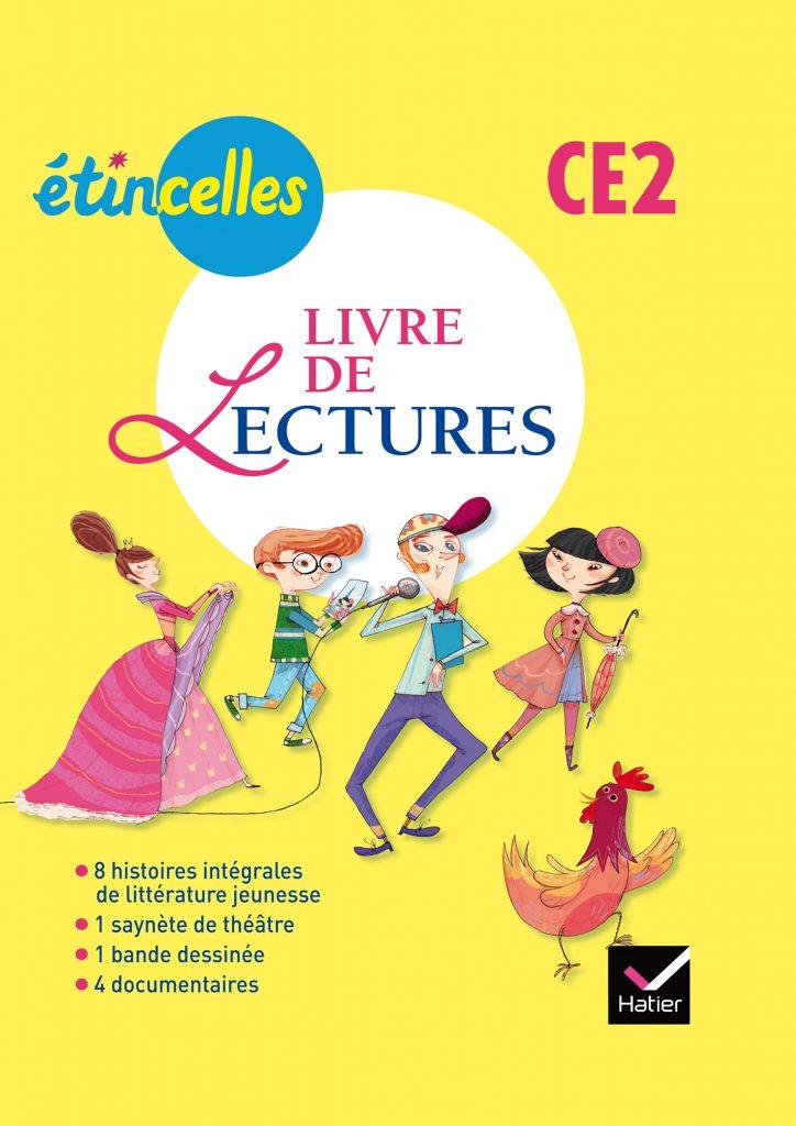 Etincelles - Livre de lectures CE2