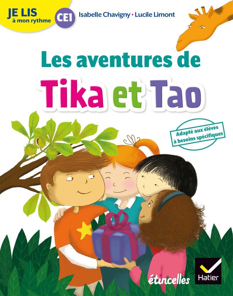 Les aventures de Tika et Tao - recueil DYS CE1