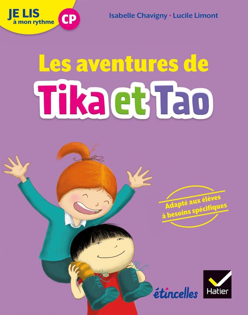 Les aventures de Tika et Tao - recueil DYS CP