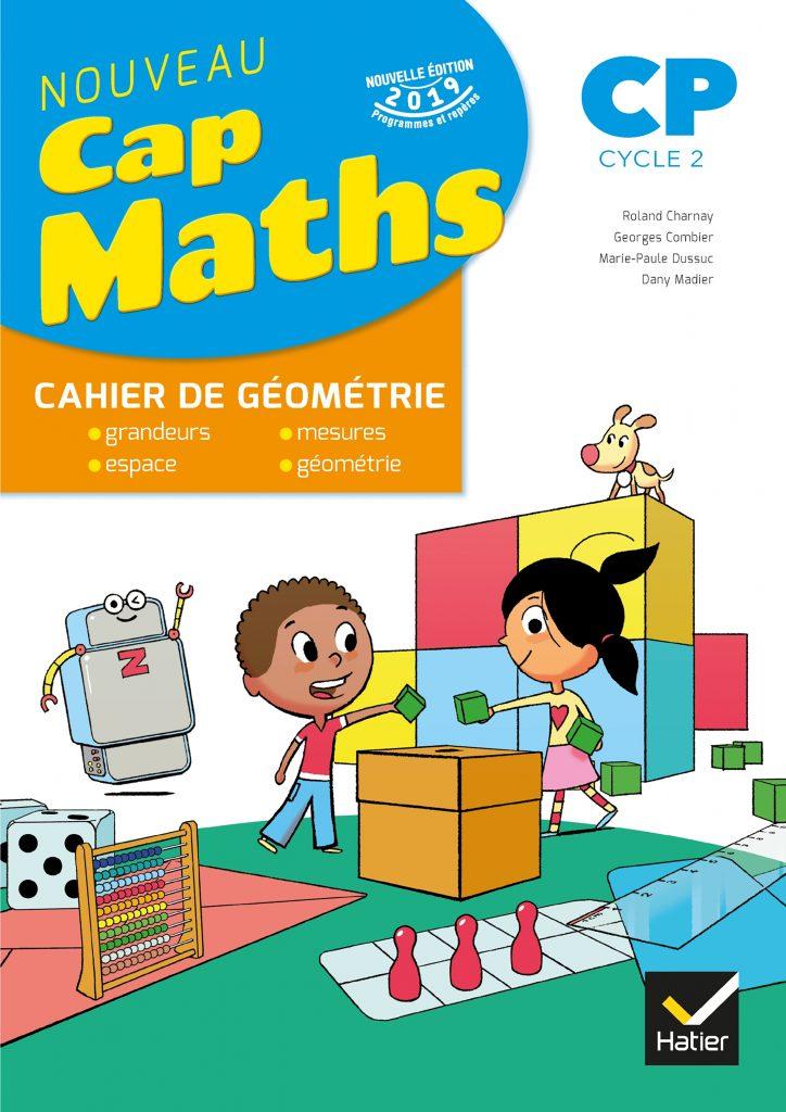 Cap Maths - Cahier de géométrie CP