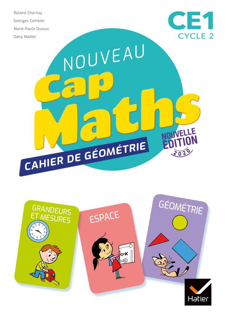 Cap Maths - Cahier de géométrie CE1