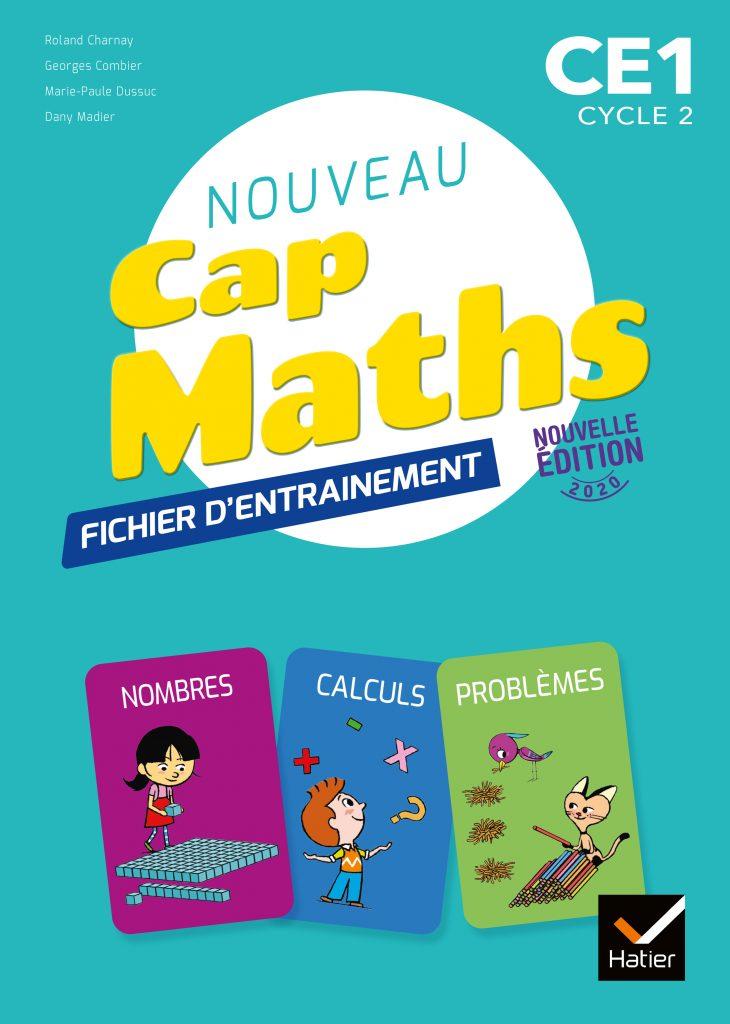 Cap Maths - Fichier d'entraînement CE1