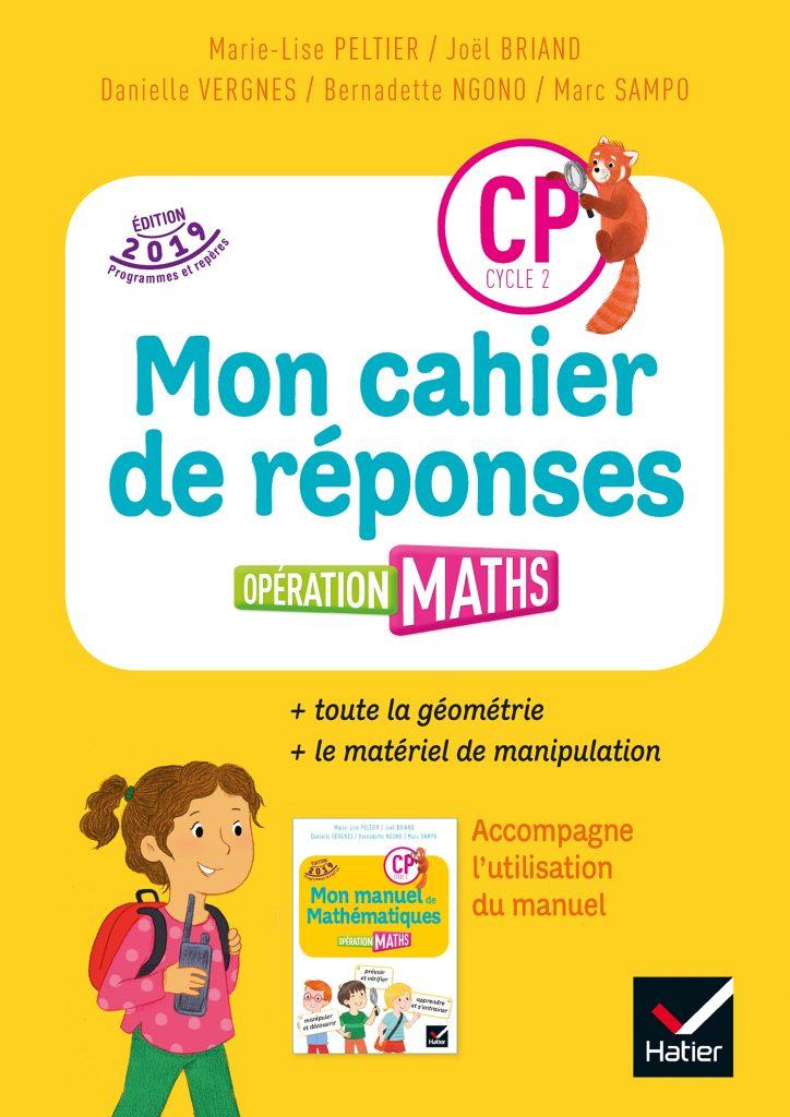 Opération Maths - Mon cahier de réponses CP