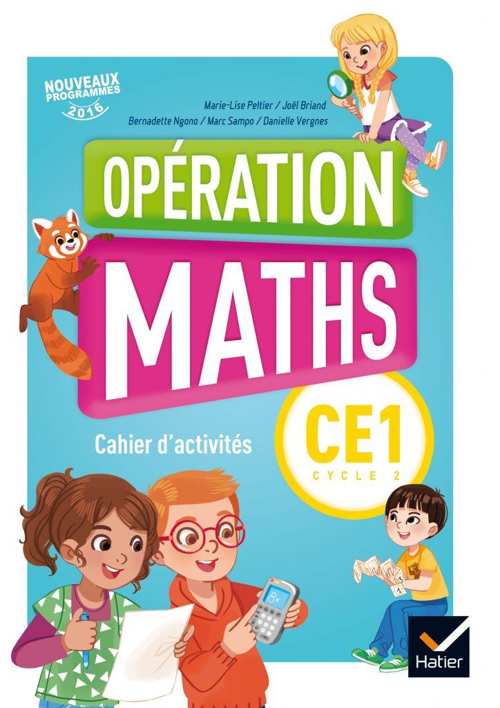 Opération Maths - Cahier d'activités CE1