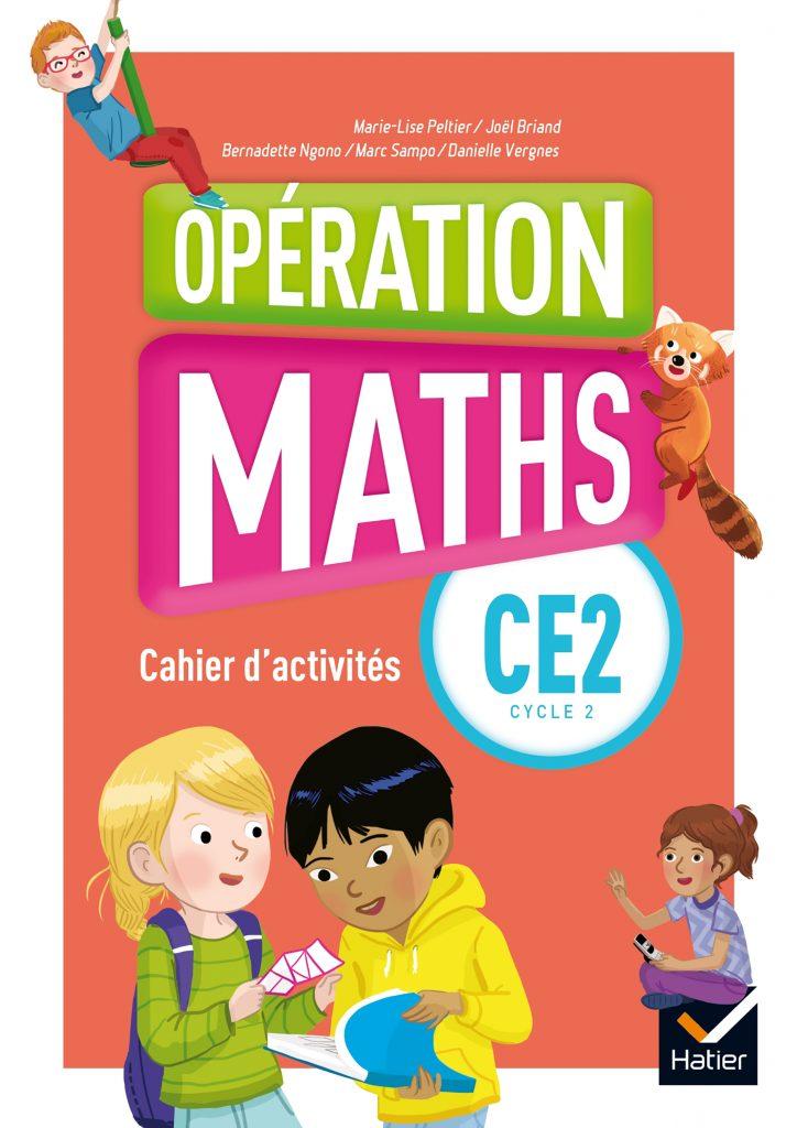 Opération Maths - Cahier d'activités CE2