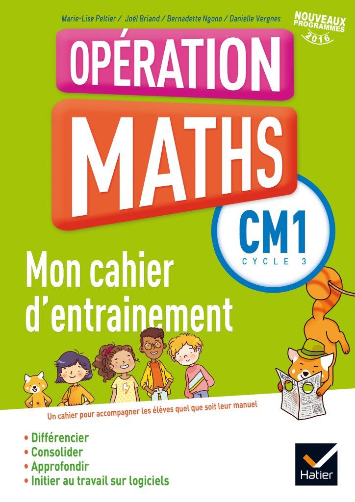 Opération Maths - Cahier d'entraînement CM1