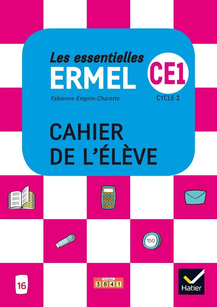 ERMEL les essentielles - Cahier de l'élève CE1