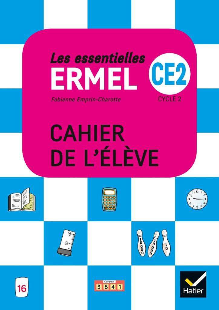 ERMEL les essentielles - Cahier de l'élève CE2