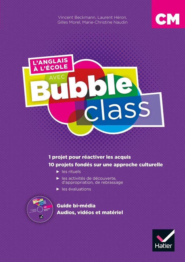Bubble Class - Guide CM