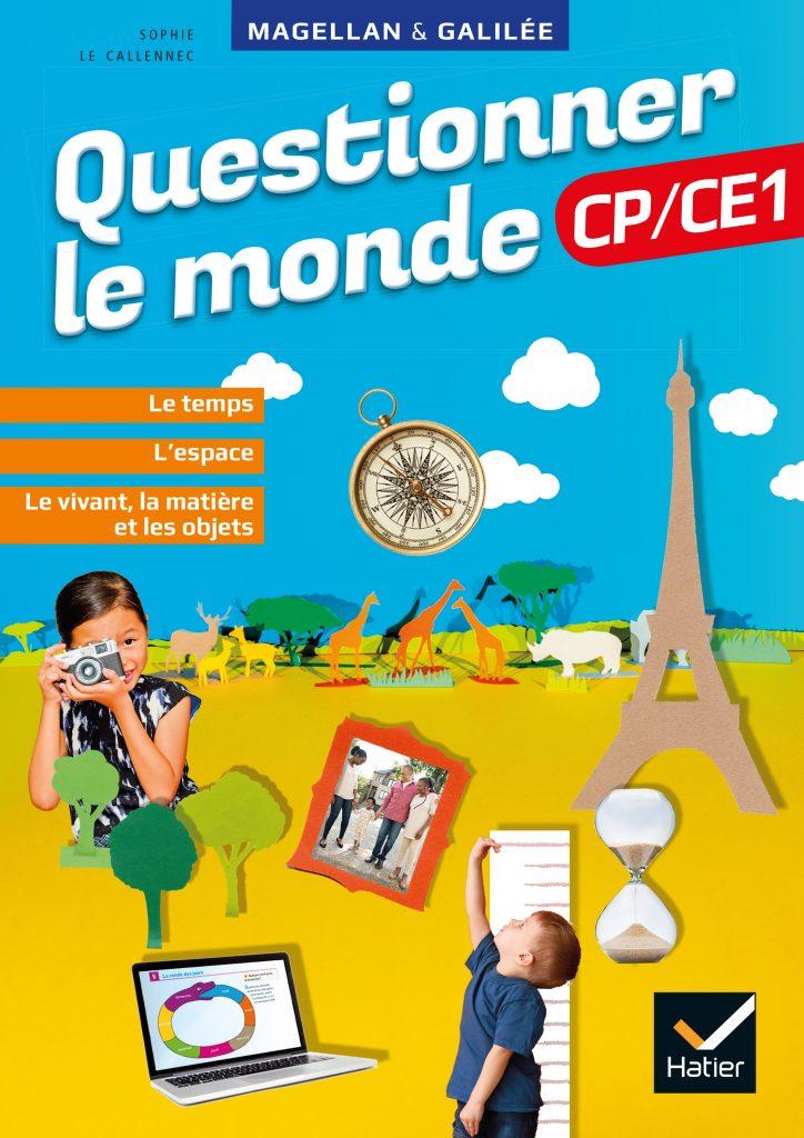 Questionner le monde - Magellan - Manuel CP CE1