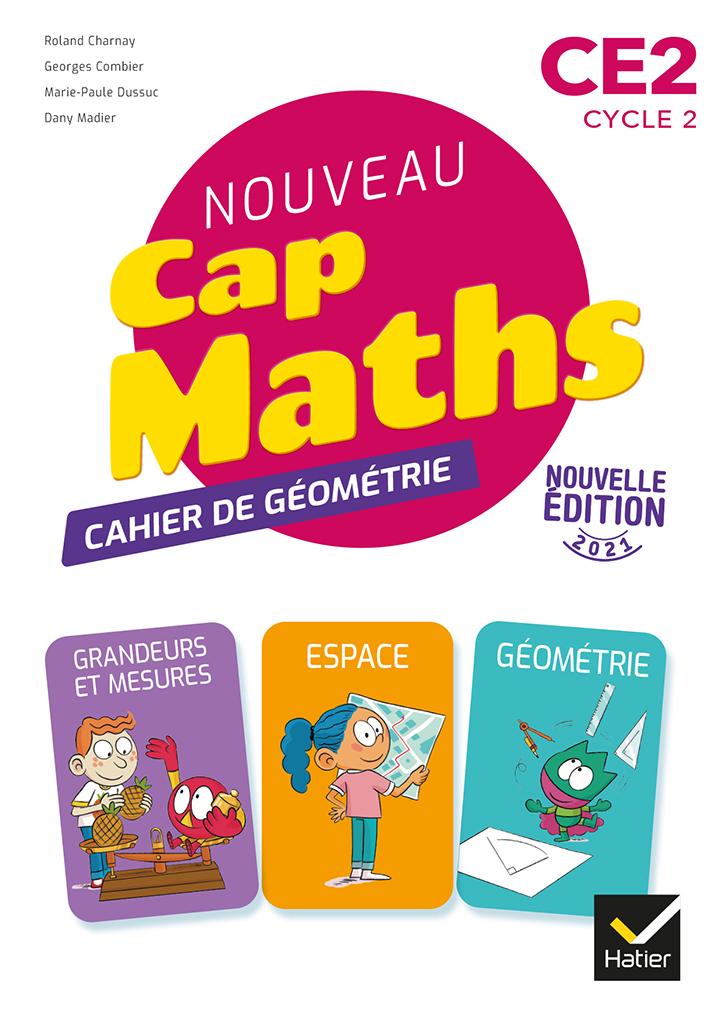 Cap Maths - Cahier géométrie CE2