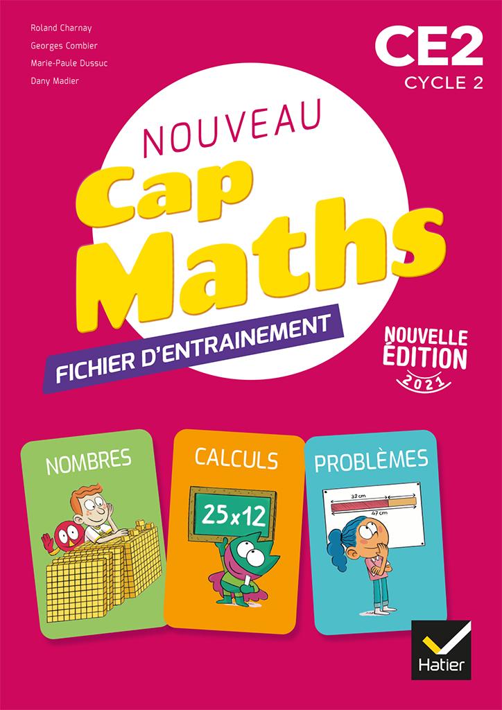 Cap Maths - Fichier d'entrainement CE2