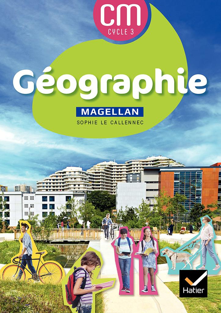 Magellan Géographie - Manuel CM